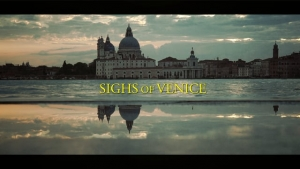 Sighs Of Venice