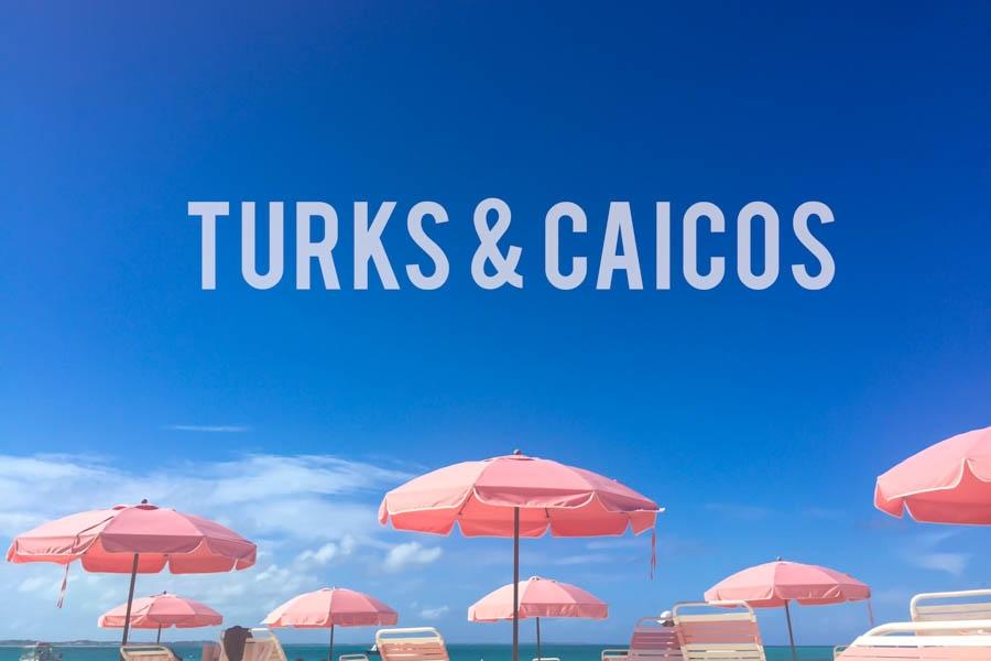 Turks and Caicos Dream Trip