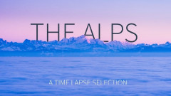 THE ALPS - Time Lapse Selection