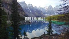 Into The West - North America