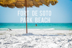 Visit Fort De Soto Beach Florida
